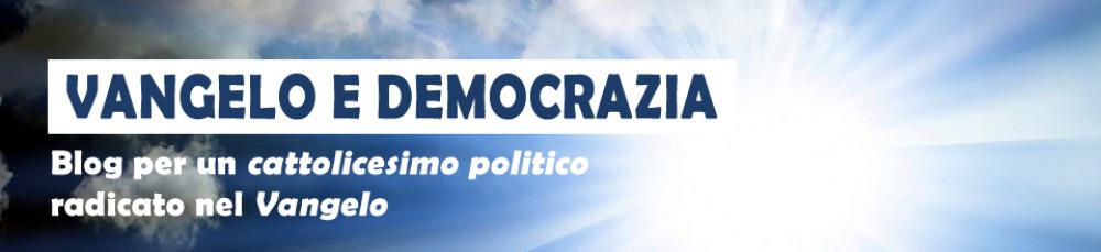 Vangelo e Democrazia